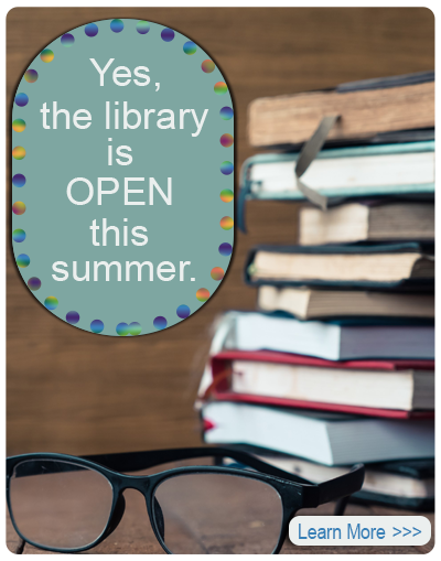 Library Open All Summer