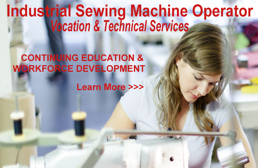 Industrial Sewing Machine Operator - vocation & Technical Services. Call 828.726.2242 for more information