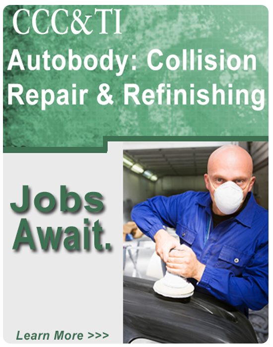 CCC&TI Autobody: Collision Repair & Refinishing, Jobs await.