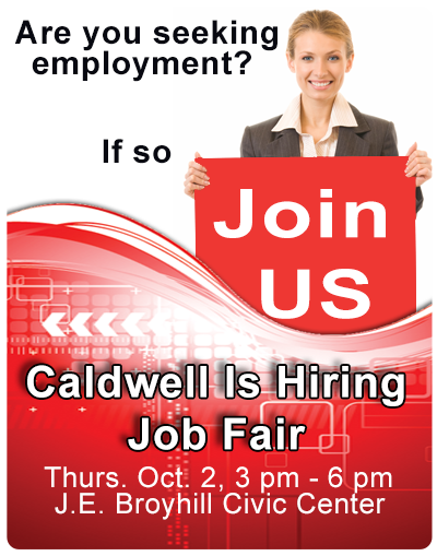 Caldwell is Hiring Job Fair - 10/2/2014 3 pm to 6 pm at J E Broyhill Civic Center