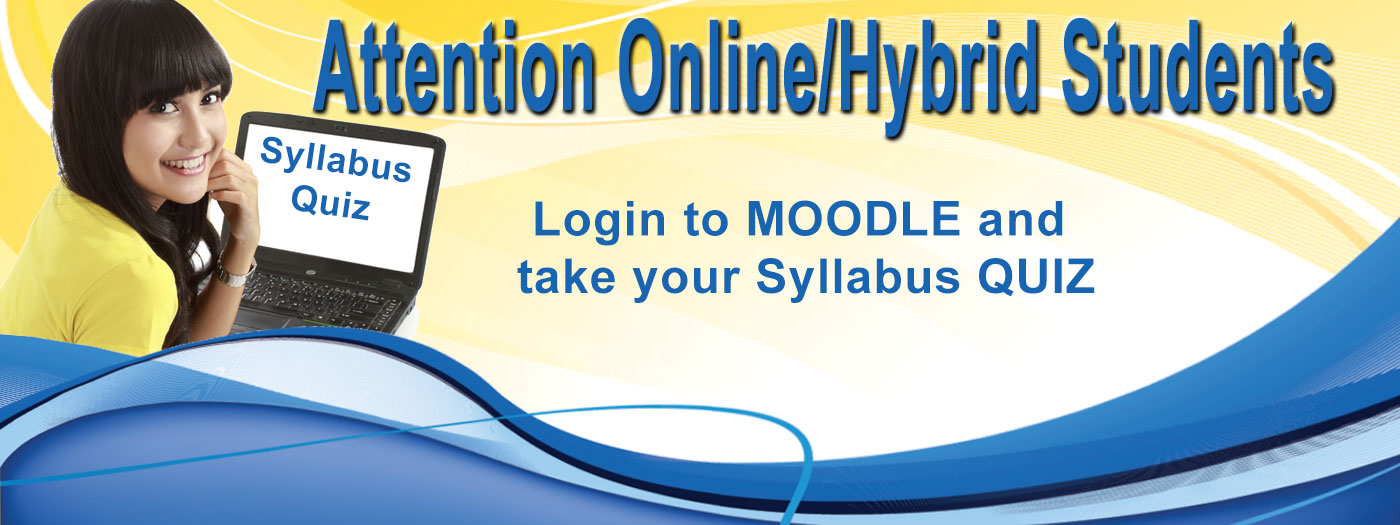 Attention Online / Hybrid students - Login to Moodle and take your orientation quiz !