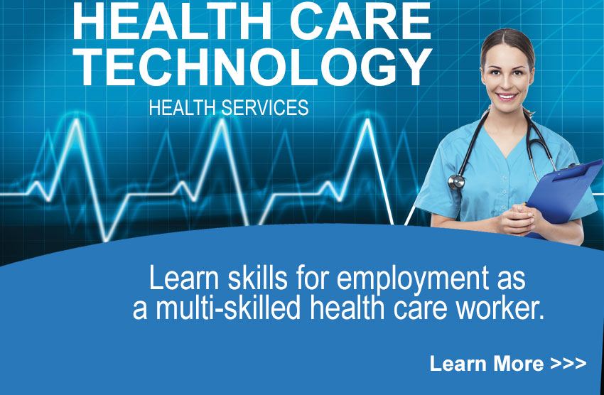 Health Care Technology - Learn Skills for employment as a multi-skilled health care worker.