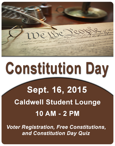 Constitution Day - Caldwell Student Lounge - 10 am - 2 pm