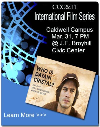 International Film Series - Who is Dayani Cristal - March 31 at 7 pm J. E. Broyhill Civic Center