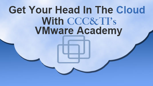 Get your head in the Cloud with CCC&TI