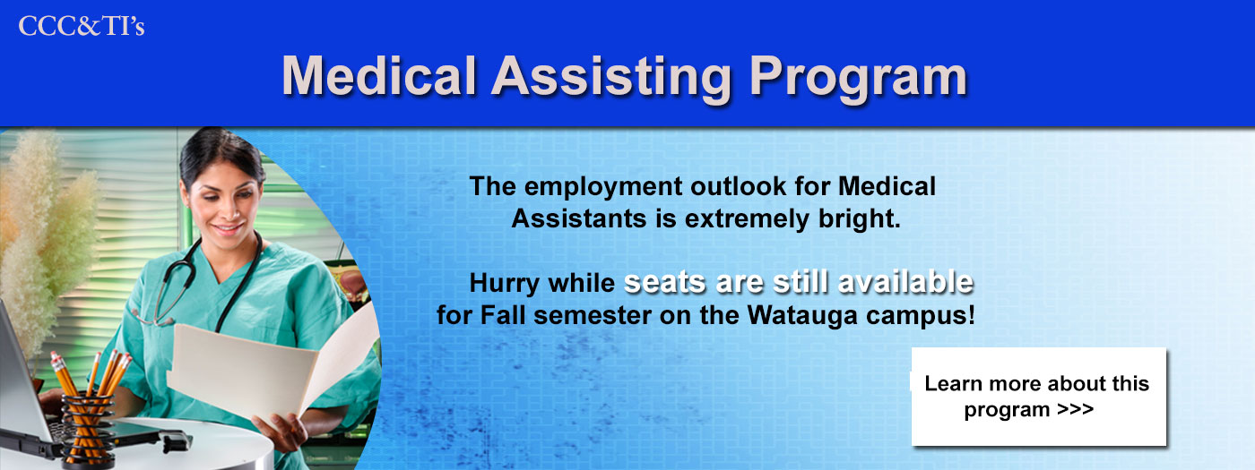 Medical Assisting - seats still available for Fall on Watauga campus