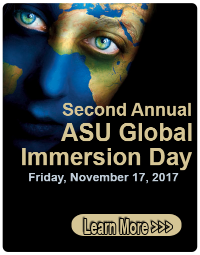 ASU Global Immersion Day - 11/17/2017