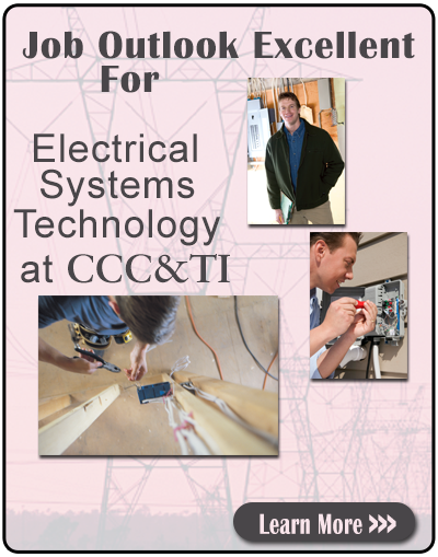 Job Outlook Excellent for Electrical Systems Technology at CCC&TI