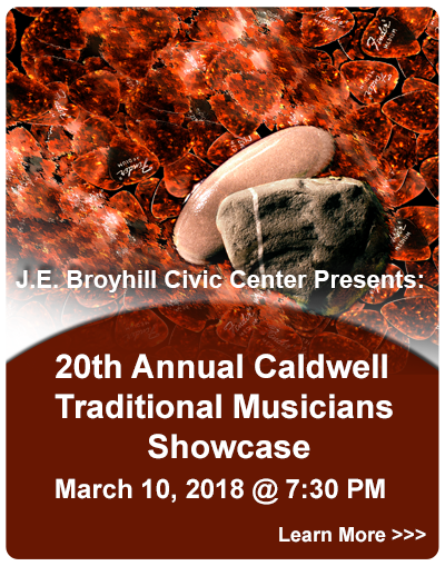 J.E. Broyhill Civic Center presents :Caldwell Traditional Musicians Showcase - 3/10/2018 - 7:30 pm